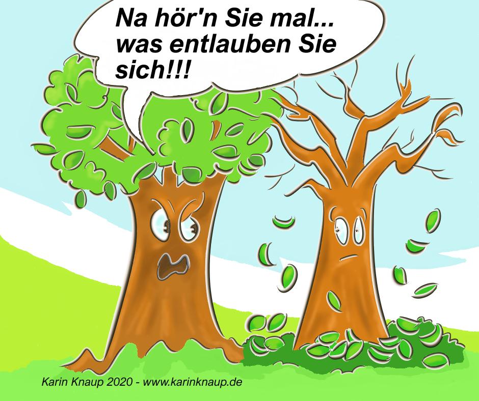 Cartoon Bäume Na hör'n Sie mal, was entlauben Sie sich